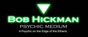 Bob Hickman Psychic Medium